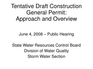 Tentative Draft Construction General Permit: Approach and Overview