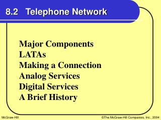 8.2   Telephone Network