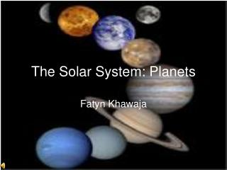 The Solar System: Planets