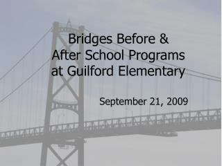 Bridges Before & After School Programs at Guilford Elementary