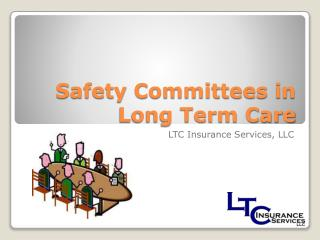 Safety Committees in Long Term Care