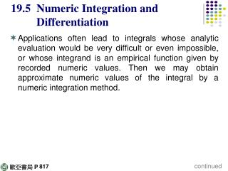19.5  Numeric Integration and           Differentiation