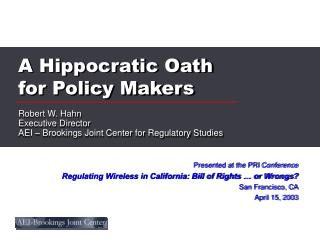 A Hippocratic Oath for Policy Makers
