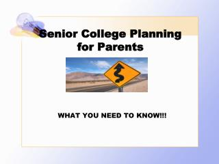Senior College Planning for Parents