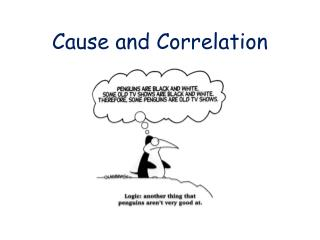 Cause and Correlation