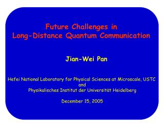 Future Challenges in  Long-Distance Quantum Communication