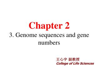 Chapter 2 3. Genome sequences and gene numbers