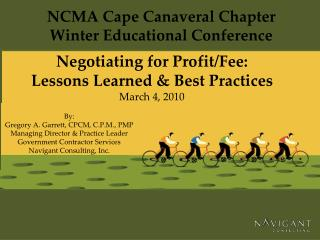 Negotiating for Profit/Fee: Lessons Learned & Best Practices March 4, 2010