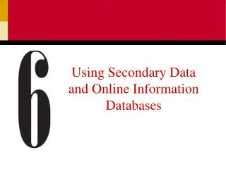 Using Secondary Data and Online Information Databases