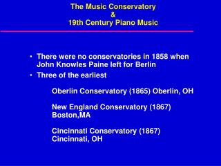 The Music Conservatory & 19th Century Piano Music