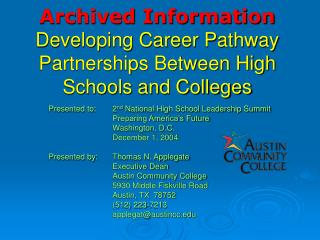 Archived Information Developing Career Pathway Partnerships Between High Schools and Colleges
