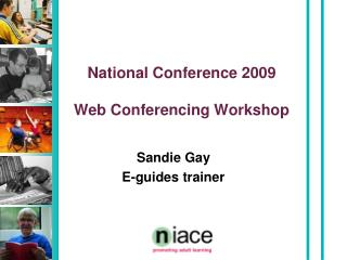 National Conference 2009 Web Conferencing Workshop