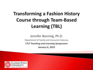 Transforming a Fashion History Course through Team-Based Learning (TBL)