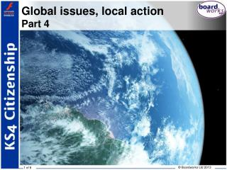 Global issues, local action Part 4
