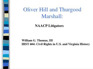 Oliver Hill and Thurgood Marshall: