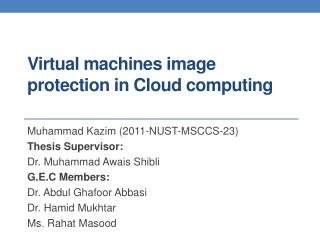 V irtual machines image protection in Cloud computing