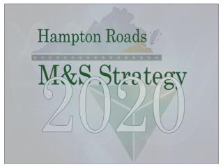 Hampton Roads Modeling and Simulation Strategy 2020