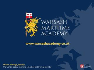 Seagoing Careers John Bazley Head of School of Professional Studies Warsash Maritime Academy