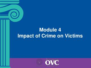 Module 4 Impact of Crime on Victims