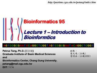 Bioinformatics 95 Lecture 1 – Introduction to Bioinformtics