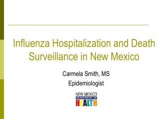 Influenza Hospitalization and Death Surveillance in New Mexico