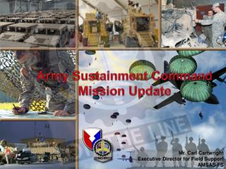 Army Sustainment Command Mission Update