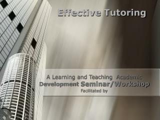 Effective Tutoring