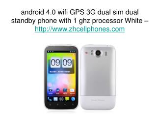 android 4.0 wifi GPS 3G dual sim dual standby phone with 1 g