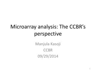 Microarray analysis: The CCBR's perspective