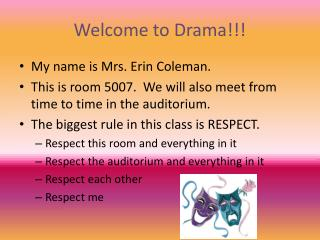 Welcome to Drama!!!
