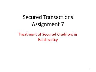 Secured Transactions Assignment 7