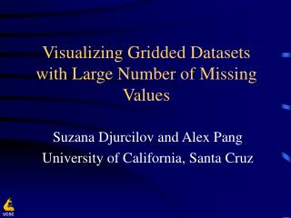 Visualizing Gridded Datasets with Large Number of Missing Values