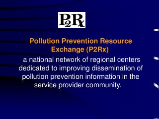 Pollution Prevention Resource Exchange (P2Rx)