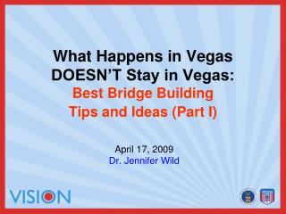 What Happens in Vegas DOESN'T Stay in Vegas: Best Bridge Building  Tips and Ideas (Part I)