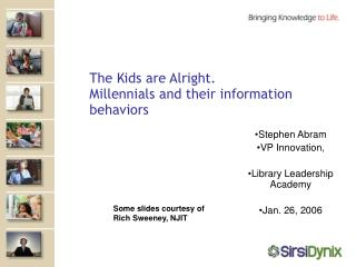 The Kids are Alright. Millennials and their information behaviors