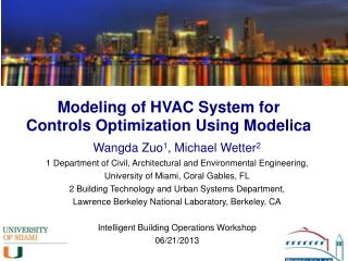 Modeling of HVAC System for  Controls  Optimization Using Modelica