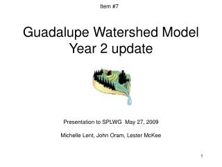 Guadalupe Watershed Model Year 2 update
