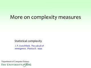 More on complexity measures