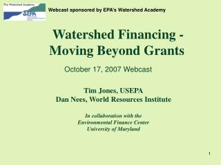 Watershed Financing -  Moving Beyond Grants