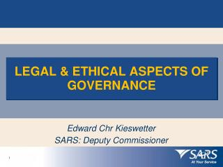 LEGAL & ETHICAL ASPECTS OF GOVERNANCE