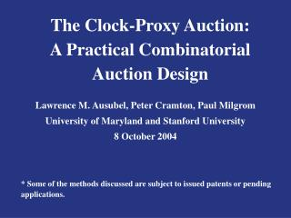 The Clock-Proxy Auction: A Practical Combinatorial Auction Design