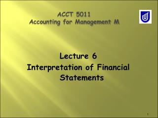 ACCT 5011 Ac c ou n ting for Manageme n t M