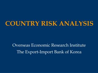 COUNTRY RISK ANALYSIS
