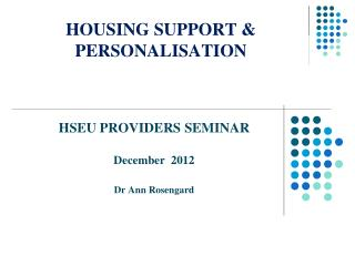 HOUSING SUPPORT & PERSONALISATION