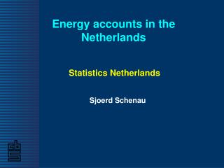 Energy accounts in the Netherlands