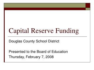 Capital Reserve Funding