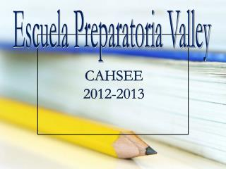 Escuela Preparatoria Valley
