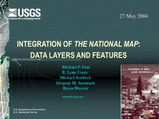 INTEGRATION OF  THE NATIONAL MAP : DATA LAYERS AND FEATURES