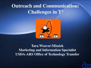 Outreach and Communication: Challenges in T 2