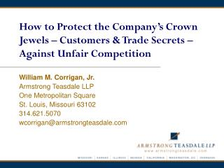 How to Protect the Company's Crown Jewels – Customers & Trade Secrets – Against Unfair Competition
